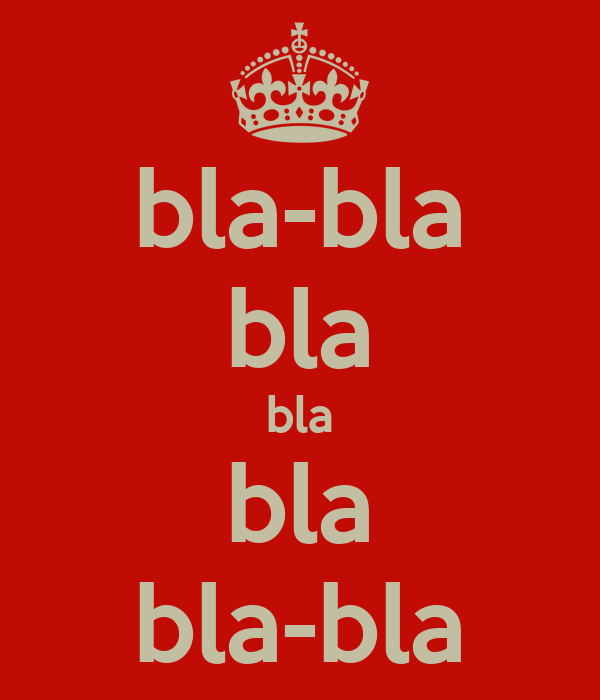 bla-bla bla bla bla bla-bla