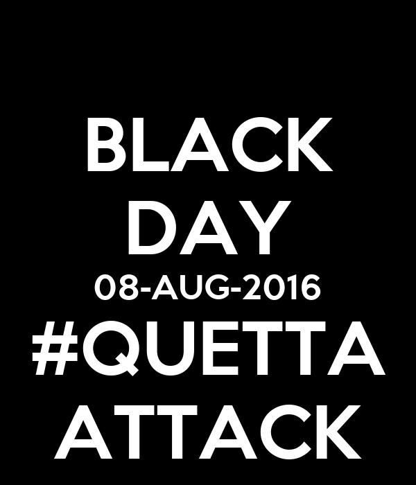 BLACK DAY 08-AUG-2016 #QUETTA ATTACK