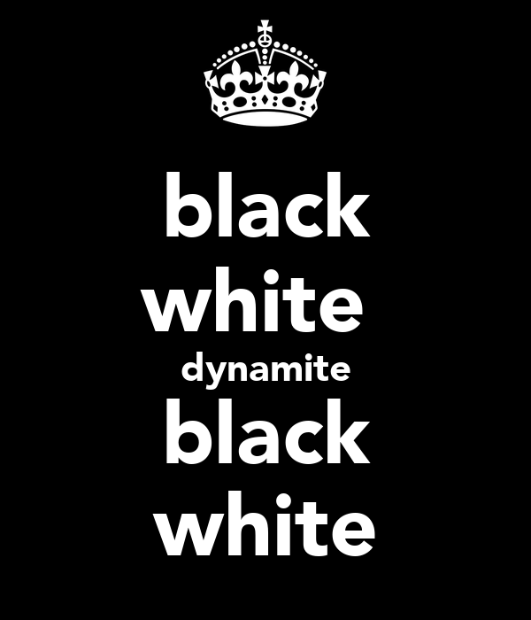 black white  dynamite black white