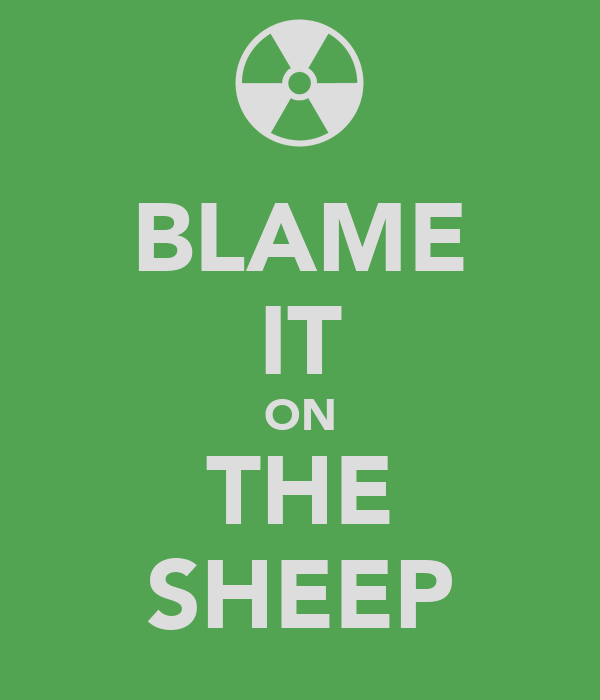 BLAME IT ON THE SHEEP