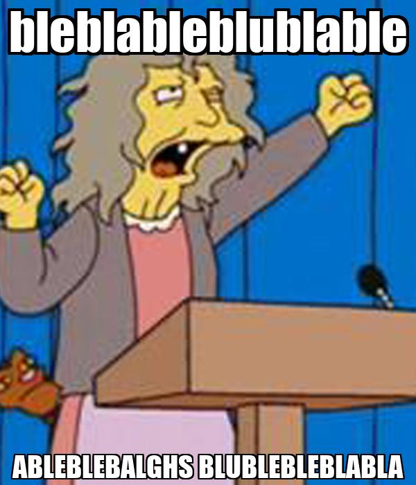 bleblableblublable ABLEBLEBALGHS BLUBLEBLEBLABLA