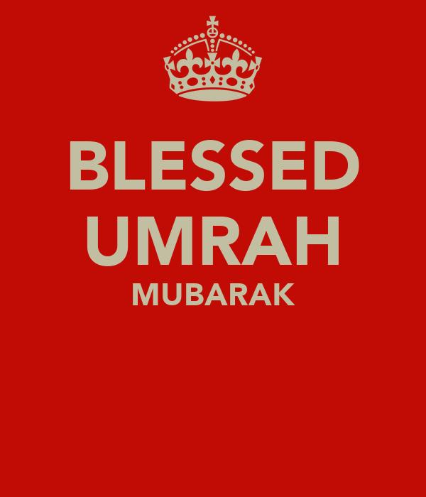 BLESSED UMRAH MUBARAK