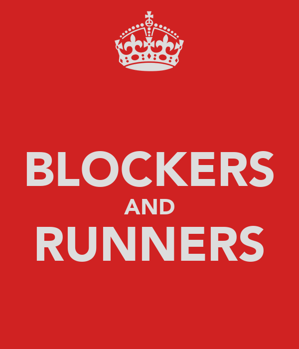 BLOCKERS AND RUNNERS