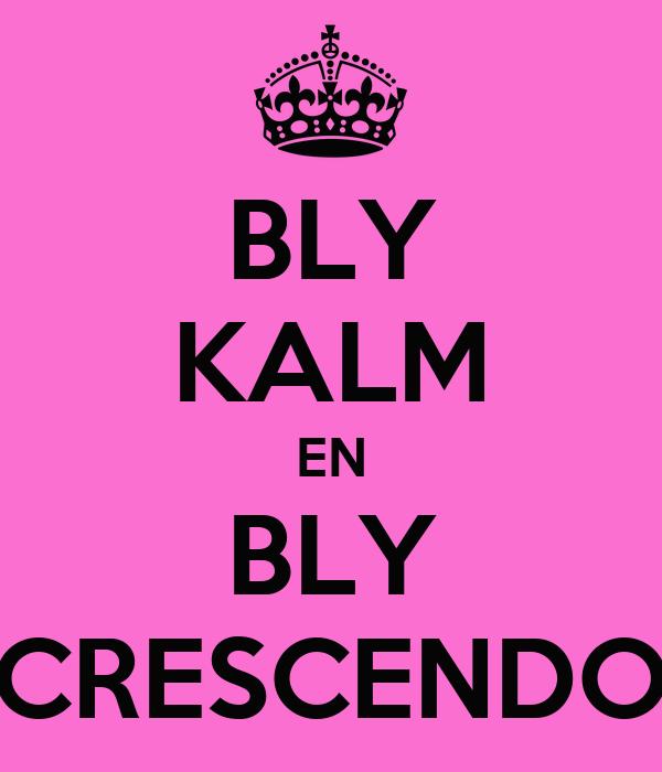 BLY KALM EN BLY CRESCENDO