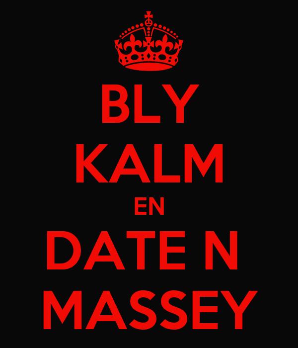 BLY KALM EN DATE N  MASSEY
