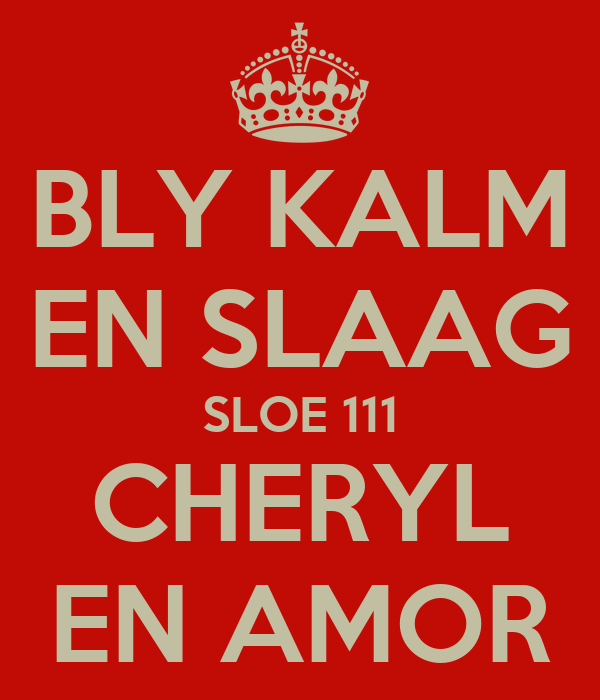 BLY KALM EN SLAAG SLOE 111 CHERYL EN AMOR