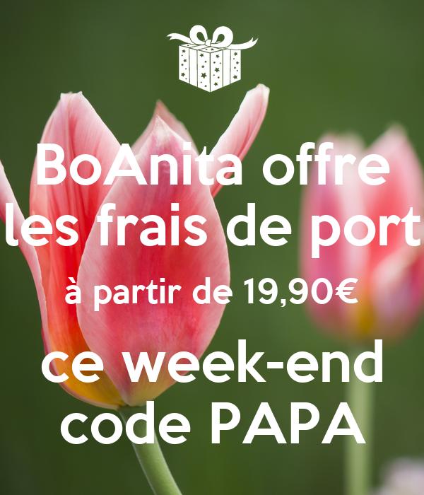 BoAnita offre les frais de port à partir de 19,90€ ce week-end code PAPA