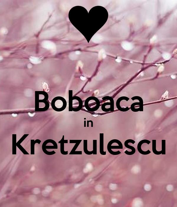 Boboaca in Kretzulescu