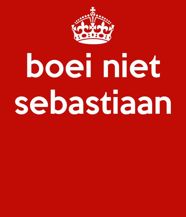 boei niet sebastiaan