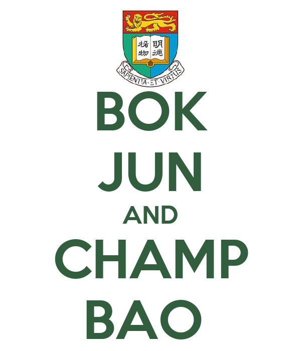 BOK JUN AND CHAMP BAO