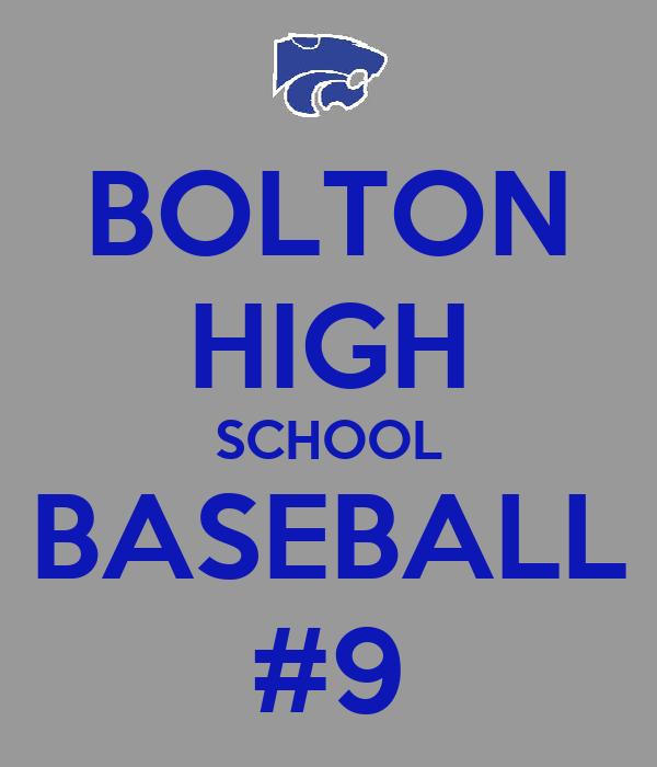 BOLTON HIGH SCHOOL BASEBALL #9