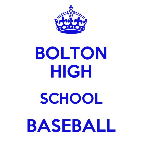 BOLTON HIGH SCHOOL BASEBALL