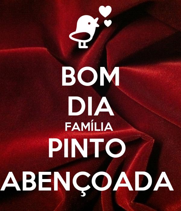 BOM DIA FAMÍLIA PINTO ABENÇOADA Poster | Andréia
