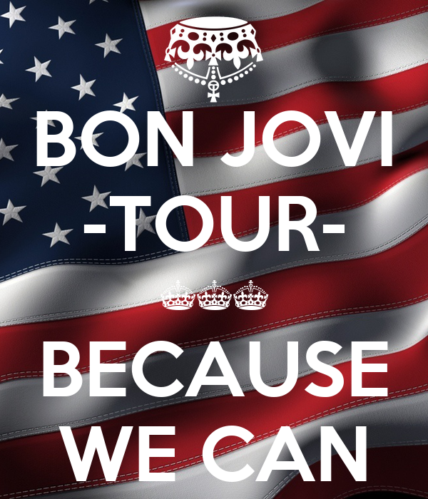 bon jovi tour because we can poster rocky keep calm o matic. Black Bedroom Furniture Sets. Home Design Ideas