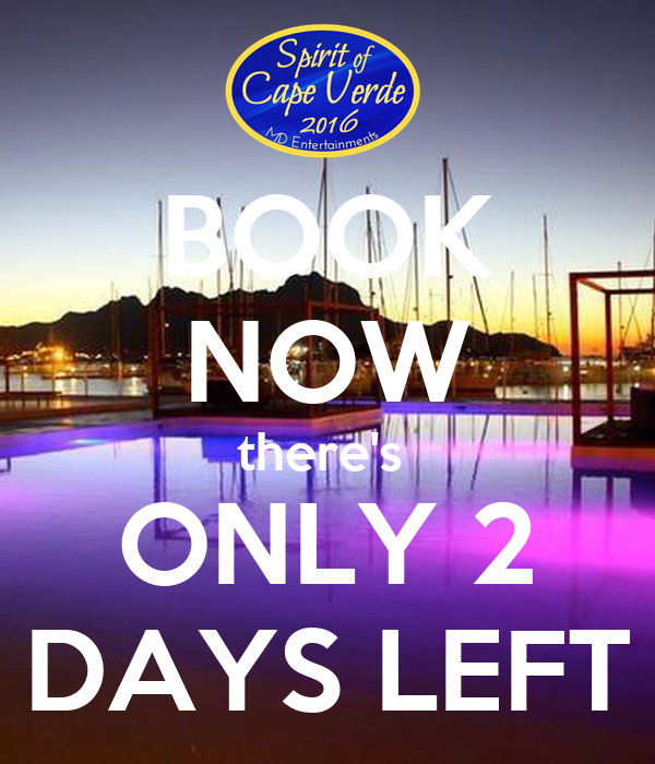 BOOK NOW there's  ONLY 2 DAYS LEFT