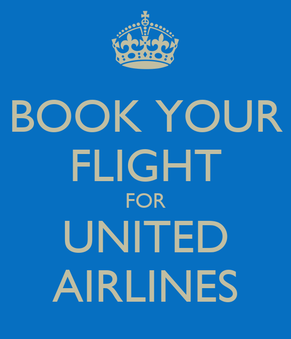 BOOK YOUR FLIGHT FOR UNITED AIRLINES