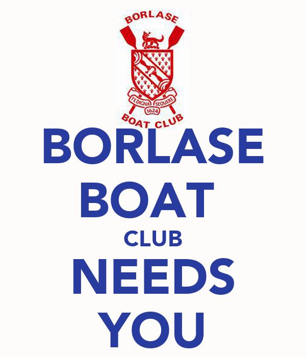 BORLASE BOAT  CLUB NEEDS YOU