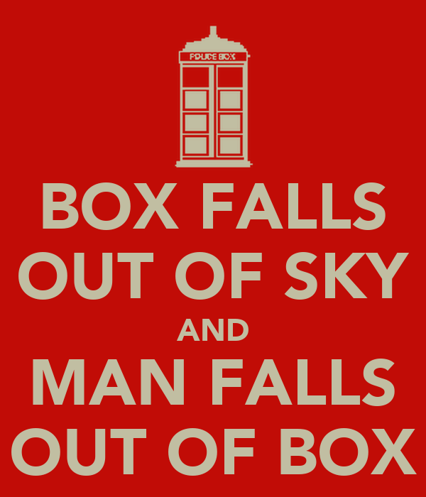 BOX FALLS OUT OF SKY AND MAN FALLS OUT OF BOX