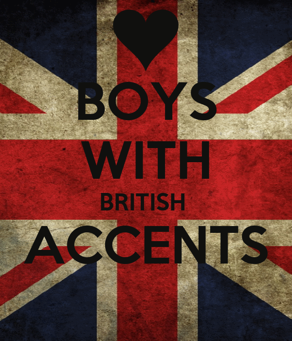 BOYS WITH BRITISH  ACCENTS