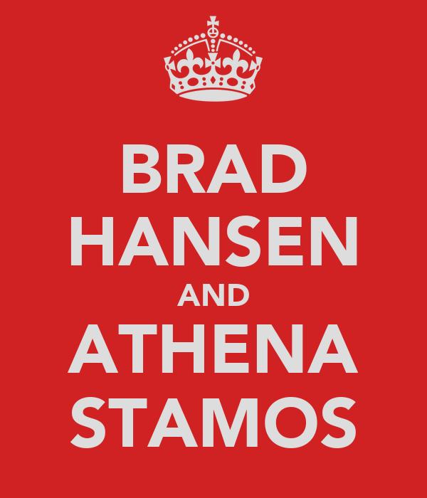 BRAD HANSEN AND ATHENA STAMOS