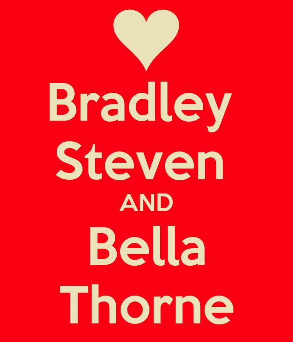 Bradley  Steven  AND Bella Thorne