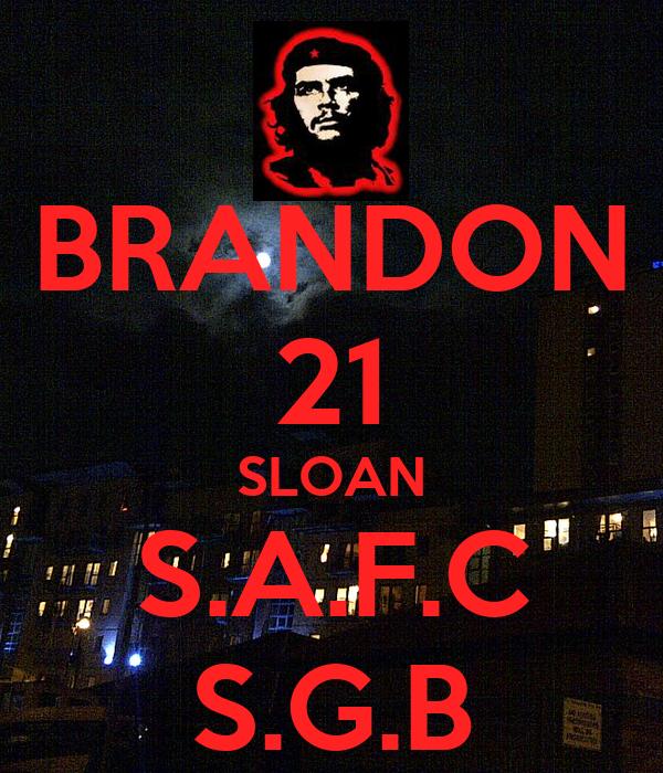 BRANDON 21 SLOAN S.A.F.C S.G.B