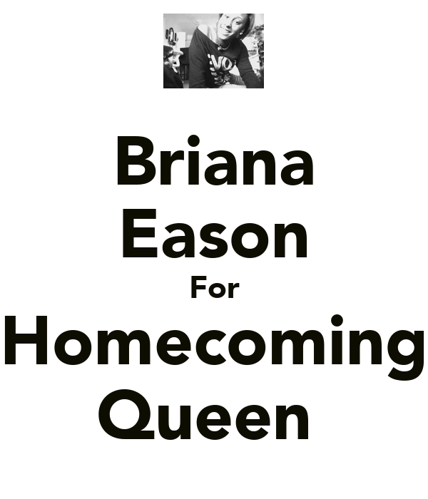 Briana Eason For Homecoming Queen