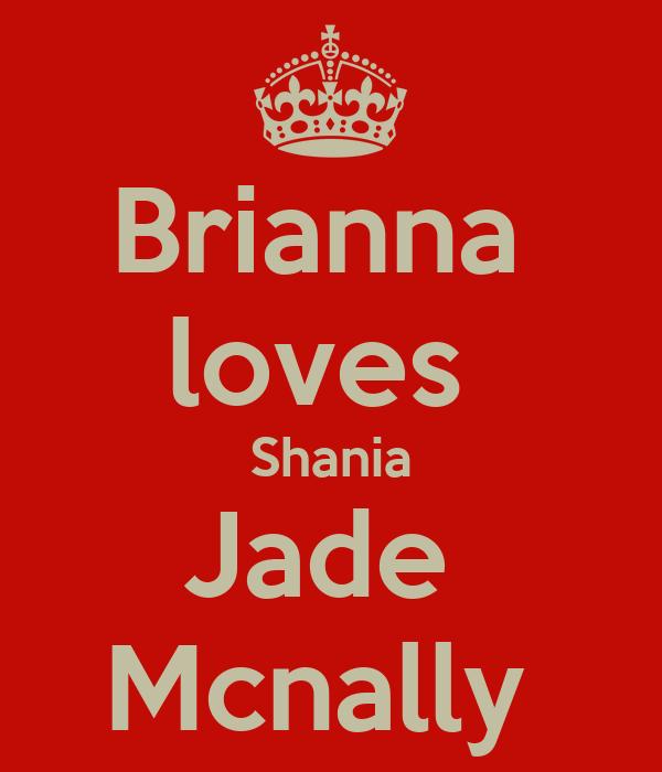 Brianna  loves  Shania Jade  Mcnally