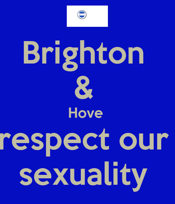 Brighton  &  Hove  respect our  sexuality