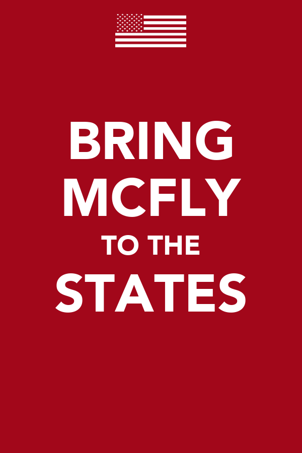 BRING MCFLY TO THE STATES