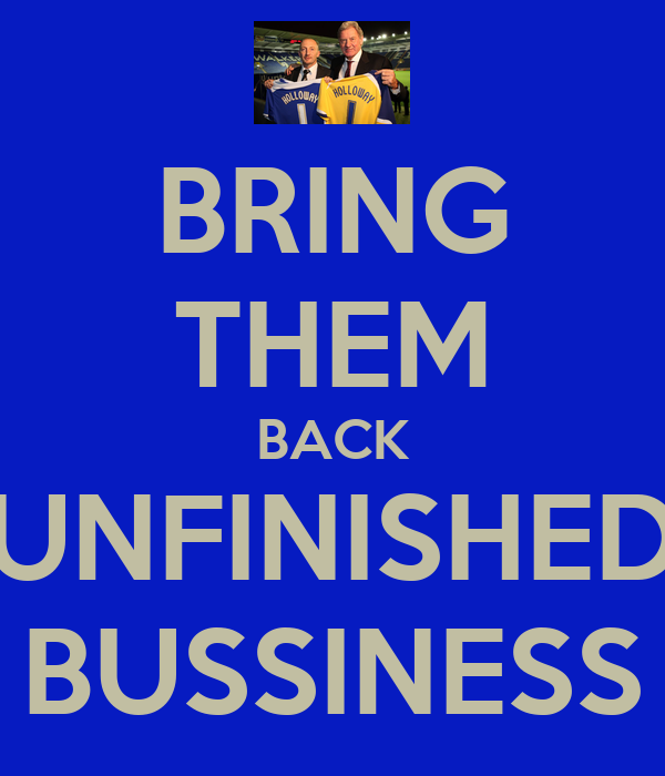 BRING THEM BACK UNFINISHED BUSSINESS