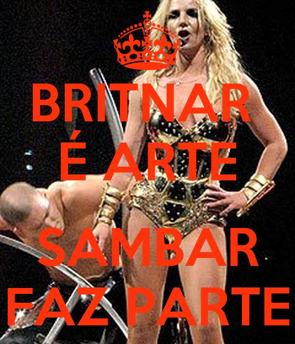 BRITNAR  É ARTE  SAMBAR FAZ PARTE
