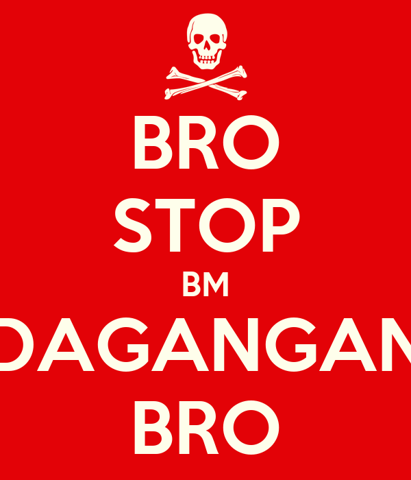 BRO STOP BM DAGANGAN BRO