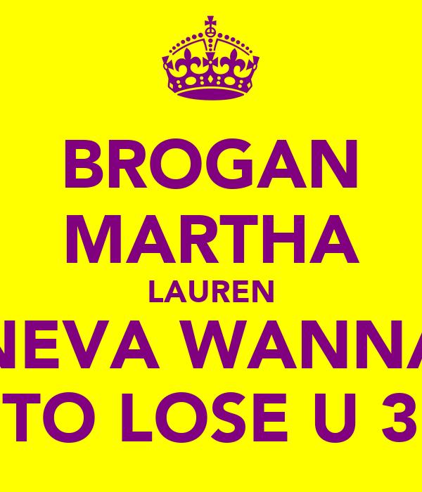 BROGAN MARTHA LAUREN NEVA WANNA TO LOSE U 3
