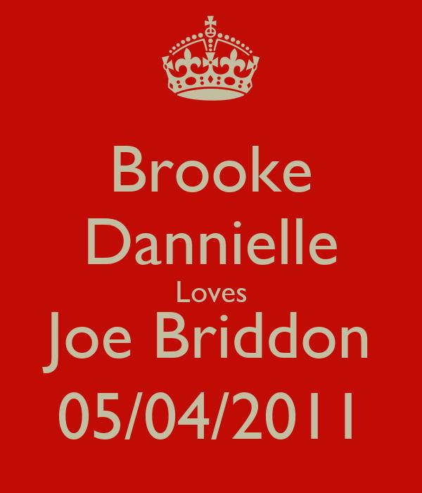 Brooke Dannielle Loves Joe Briddon 05/04/2011