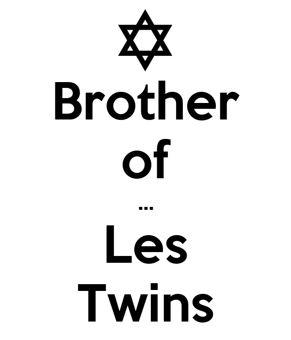 Brother of ... Les Twins