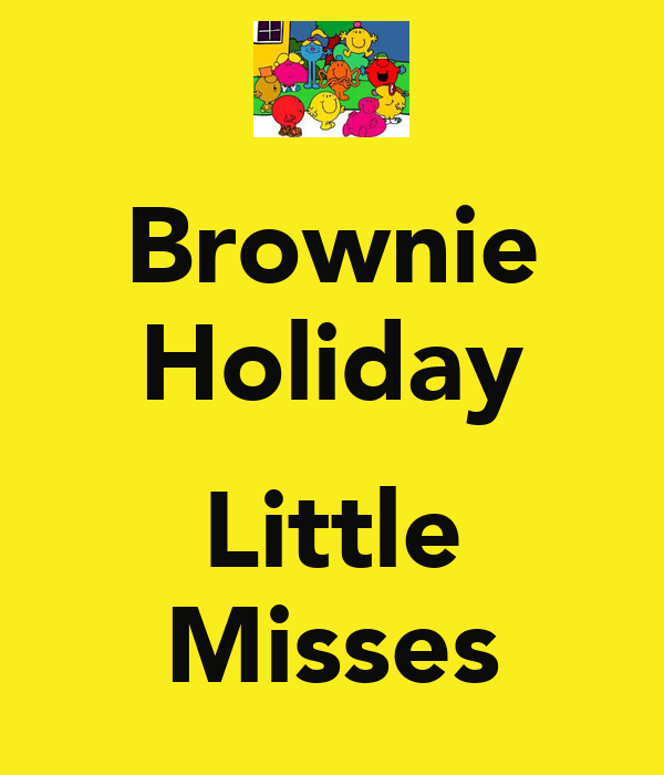 Brownie Holiday  Little Misses