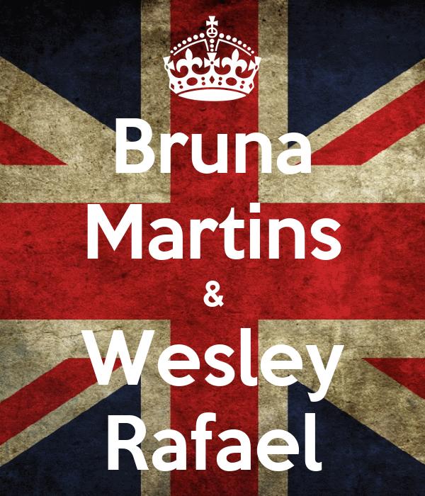 Bruna Martins & Wesley Rafael