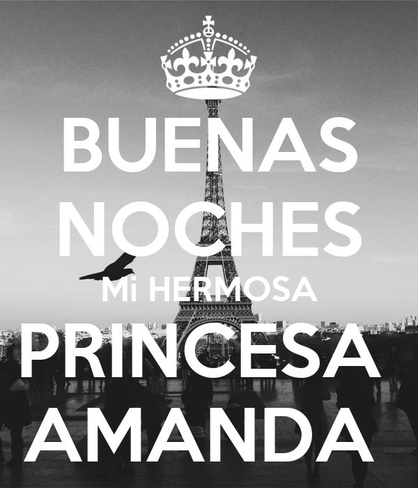BUENAS NOCHES Mi HERMOSA PRINCESA AMANDA Poster | Juan ...