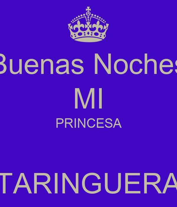 Buenas Noches MI PRINCESA TARINGUERA Poster | MM | Keep ...