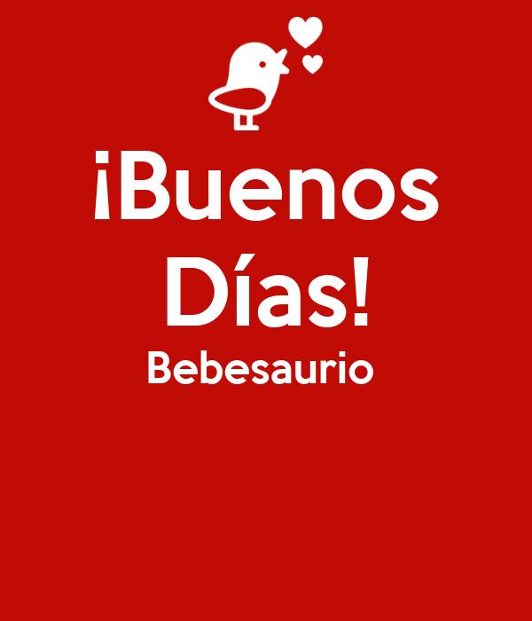 ¡Buenos Días! Bebesaurio
