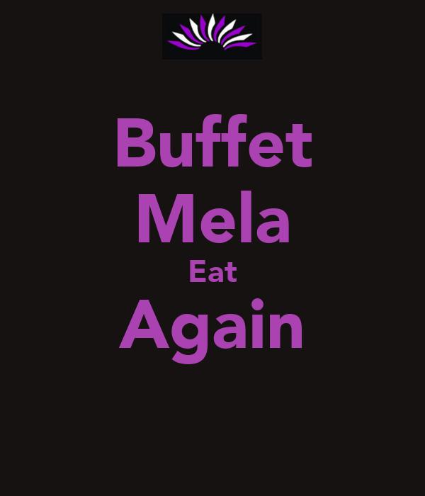 Buffet Mela Eat Again