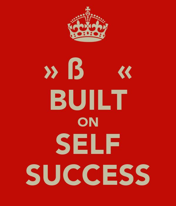 »▸ßΘδδ◂« BUILT ON SELF SUCCESS