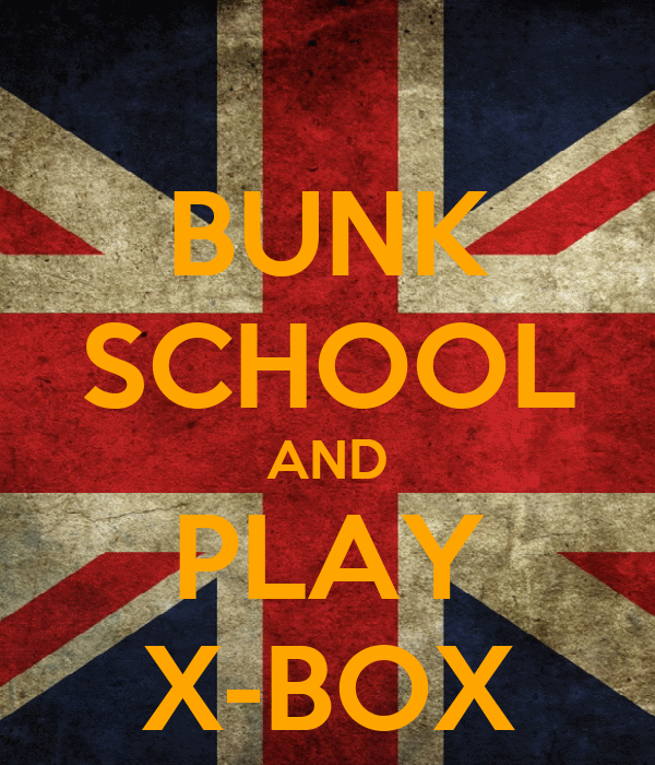 BUNK SCHOOL AND PLAY X-BOX
