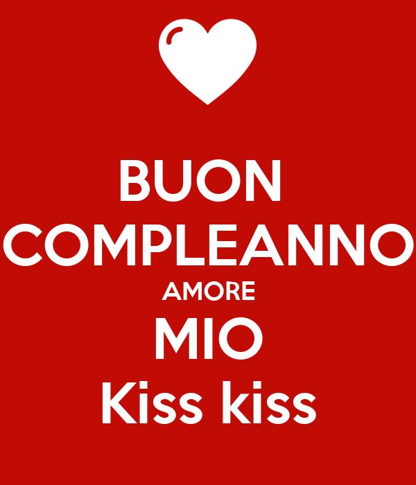 44 Awesome Auguri Di Buon Compleanno Amore Mio Tumblr