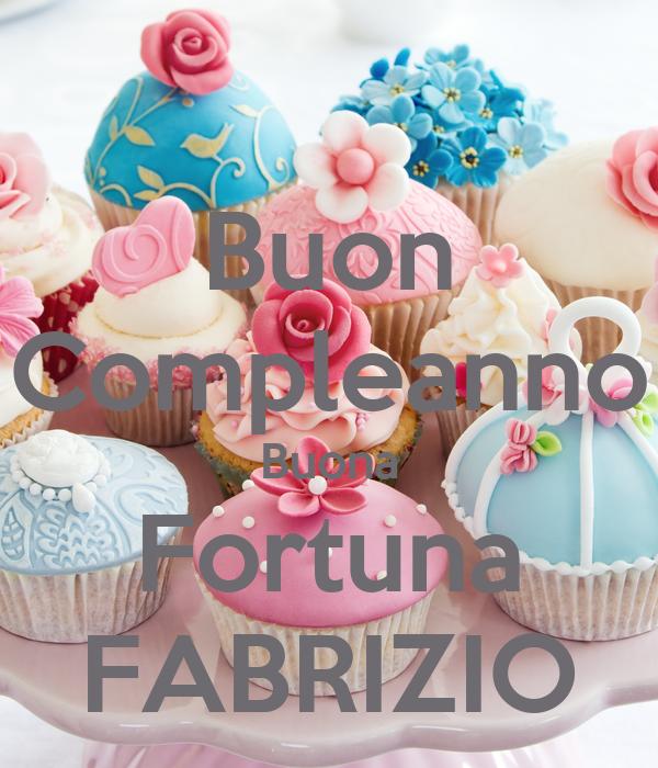 Buon Compleanno Buona Fortuna FABRIZIO