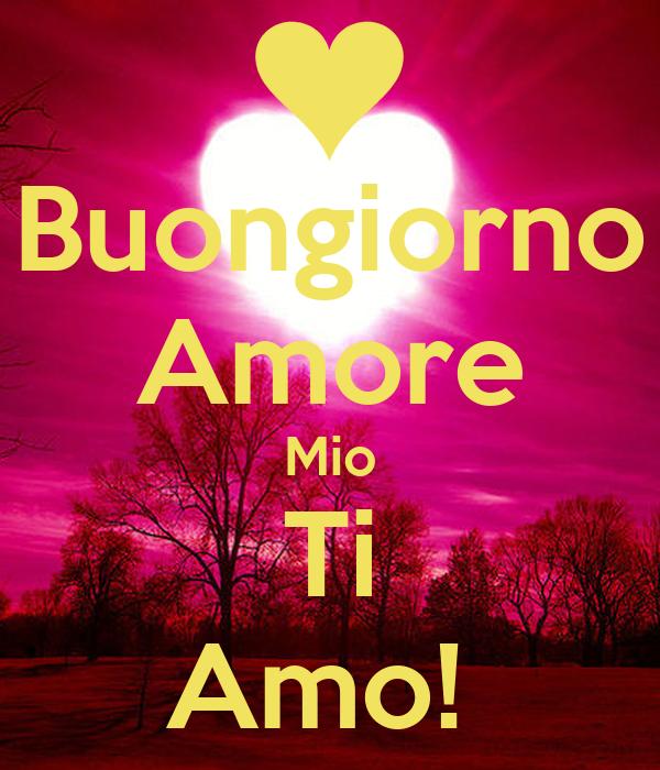 buongiorno amore mio ti amo poster nichi keep calm o