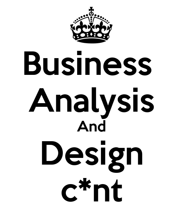 Business  Analysis And Design c*nt