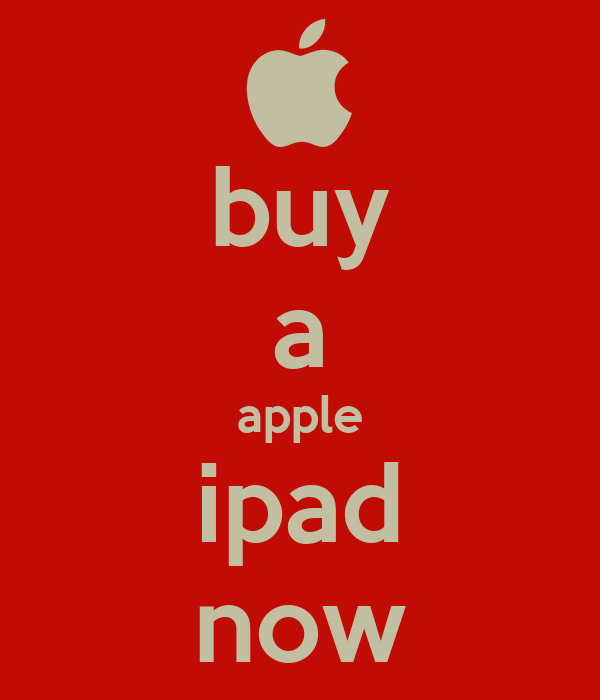 buy a apple ipad now Poster | george