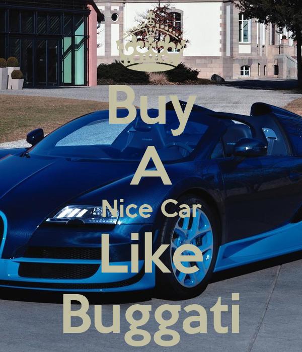 Buy A Nice Car Like Buggati